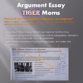 Argument Essay (Tiger Moms!) - High Interest Middle School