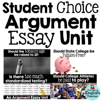 Argument Essay Unit - Student Choice #2 - Four Topics
