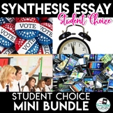 Synthesis Essay Unit - Student Choice - Four Topics Mini Bundle
