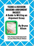 Argument Essay on Teens & Decision Making: Step by Step Writing Guide