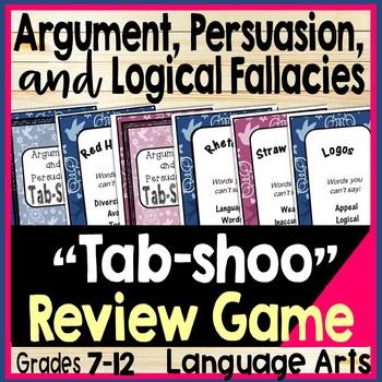 Argument, Logic, Persuasion, & Logical Fallacies Game TAB-SHOO Middle & High ELA