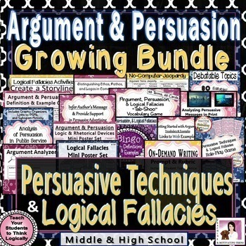 Argumentative and Persuasive Writing + Logical Fallacies Bundle Grades 8-12