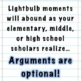Arguments Are Optional:  15 Free Lightbulb Moment Inspiring Posters