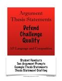 Argument Thesis Statements: Defend, Challenge, Qualify; AP
