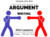 Argument Writing - Writer's Workshop Version  for Middle School
