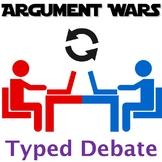 Argument Wars - In class typed debate format