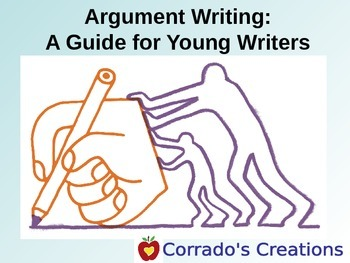 Argument Writing--A Guide for Young Writers