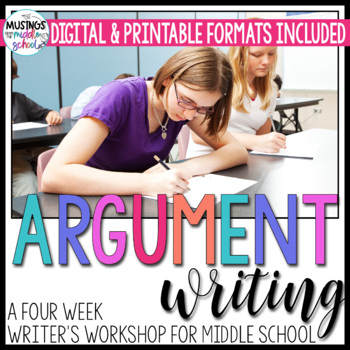 Argument Writing Unit: A Writer's Workshop