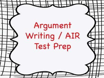 Argument Writing Practice - AIR Test Prep