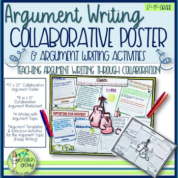 Argument Writing, Collaborative Poster, Worksheets