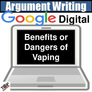 """Distance Learning Argument Writing """"Dangers of Vaping"""" Google Classroom"""
