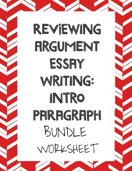 Argument Writing: Intro Paragraph Review Worksheet