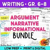 Argument Writing, Narrative Writing, Informational Writing