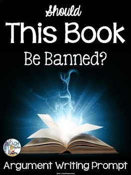 Argument Writing Prompt for Banned Books Week