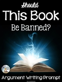 Argument Writing Prompt for Banned Books