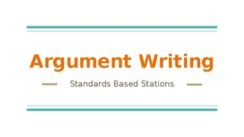 Argument Writing Review/Practice Stations