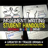 Argument Writing Student Handouts Editable Google Drive