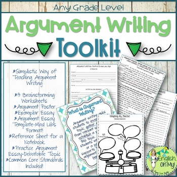 Argument Writing: Templates, Worksheets, Activity