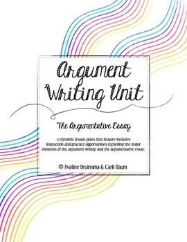 Argument Essay Writing Unit Common Core Aligned - Grade 6-12