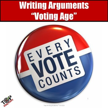 "Argument Writing Unit ""Lower the Voting Age?"""