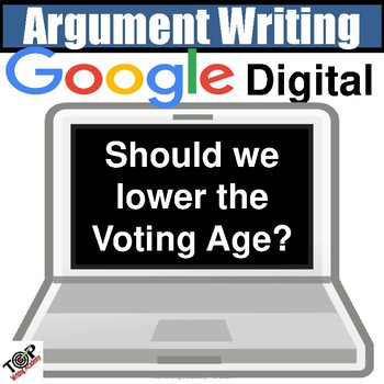 """Distance Learning Argument Writing Unit """"Lower the Voting Age?"""" Google Classroom"""