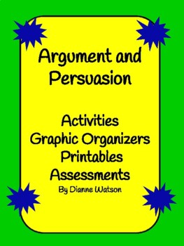 Argument and Persuasion:  Activities and More