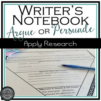 Argument or Persuasive Writing Research Notebook