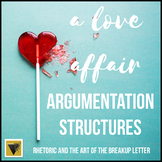 Argumentation Structures: Rhetoric and the Art of the Breakup Letter