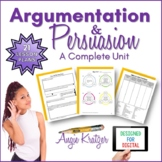 Argumentation & Persuasion: A Complete Unit {PDF and Googl