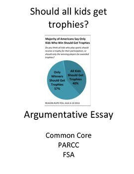 Argumentative Essay 4-day scaffolded plan (Should all Kids Get Trophies))