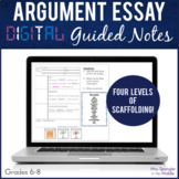 Argumentative Essay DIGITAL Guided Notes Distance Learning