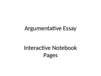 Argumentative Essay Interactive Notebook Pages