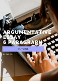 Argumentative Essay Outline - 6 Paragraph