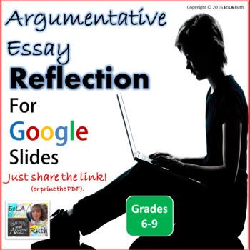 Argumentative Essay Reflection for Google Slides