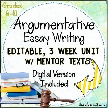 ARGUMENTATIVE WRITING COMMON CORE GRADES 6-10