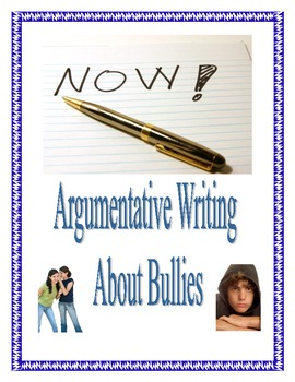 Argumentative Essay Writing in Common Core about Bullying