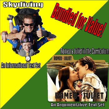Argumentative & Informational Text Sets & Prompts - Romeo & Juliet and Skydiving
