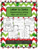 Letter to Santa (Argumentative Writing Aligns with W.6.1)