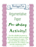 Argumentative Paper Pre-Writing Activity