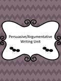 Argumentative (Persuasive) Writing Unit