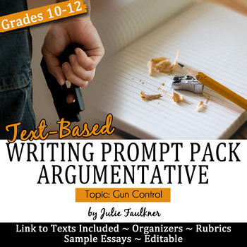Gun Control Argumentative Writing Prompt with Text-Based Stimuli & Sample Essay