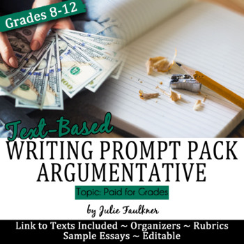 Argumentative Writing Pack with Mentor Essay, Prompt, Stimuli; Paid for Grades