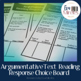 Argumentative Text Reading Response Choice Board