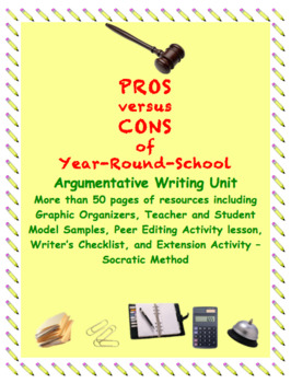 Argumentative Unit: Year Round vs. Traditional Schools