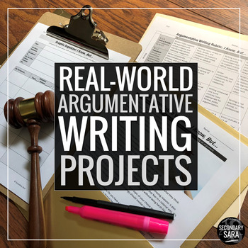 Argumentative Writing: 10 Real-World Assignments for Secondary ELA