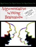 Argumentative Writing Brainstorm