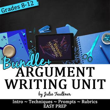 Argumentative Writing Complete Unit, Bundle