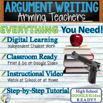 Argumentative Writing Lesson / Prompt w/ Digital Resource - Arming Teachers
