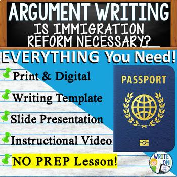 Argumentative Writing Lesson / Prompt – w/ Digital Resource – Immigration Reform