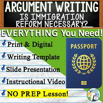 Argumentative Writing Lesson / Prompt w/ Digital Resource – Immigration Reform
